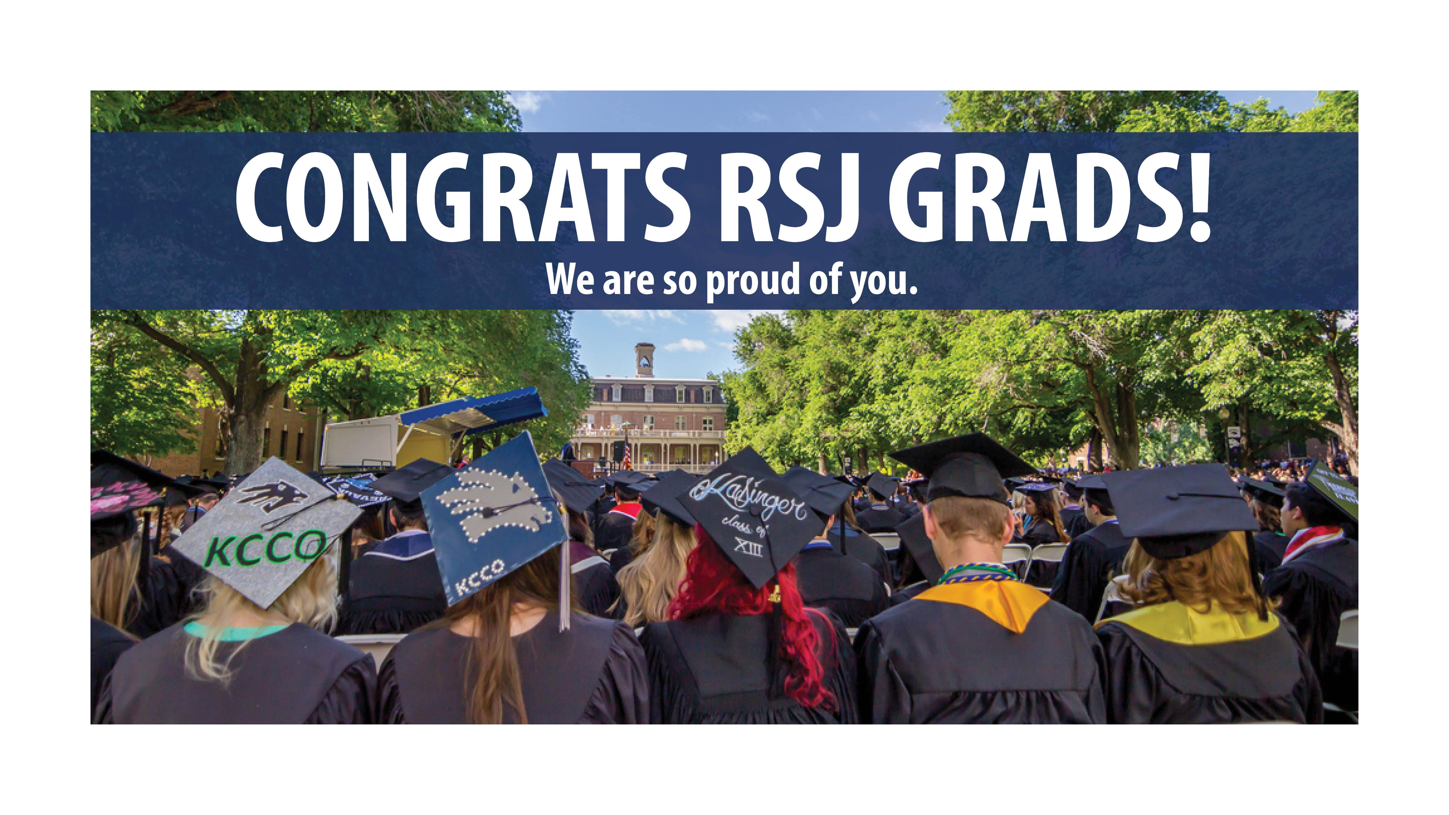 Congratulations RSJ Graduates!