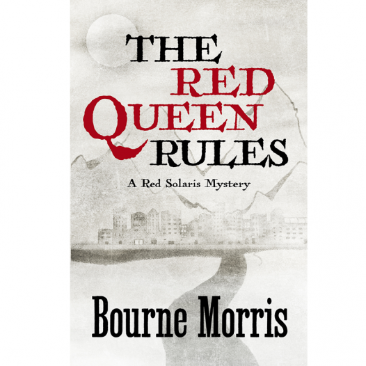 The Red Queen Rules book cover, a Red Solaris Mystery