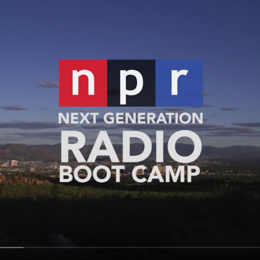 NPR Next Generation Radio Boot Camp over a picture of Reno Nevada