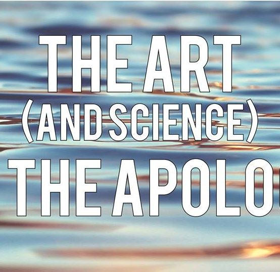 The Art (and Science) of the Apology Workshop