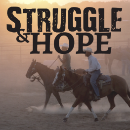 Struggle and Hope logo over a picture of black cowboys on horseback