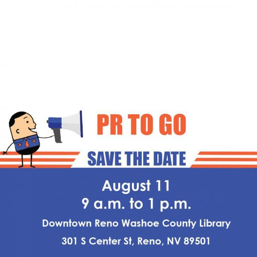 PR To Go Save the Date August 11, 9 AM to 1 PM Downtown Reno Washoe County Library