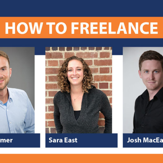 "Blue and orange graphic with title ""how to freelance"" and three photos of people standing and smiling in to camera. Luka Starmer, Sara East and Josh MacEachern."