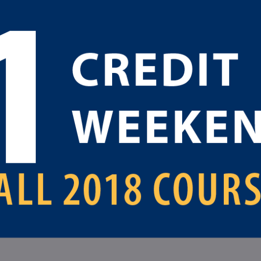1 credit, 1 weekend Fall 2018 Courses